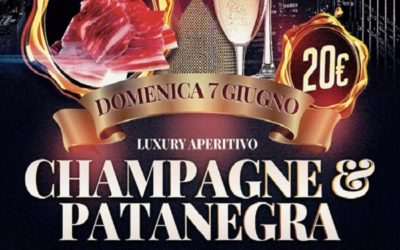 Domenica 7 giugno – Aperitivo Luxury con Champagne e Patanegra